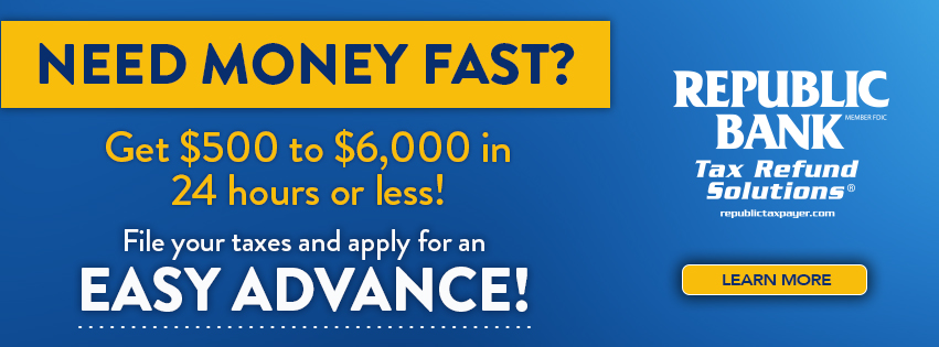 Get a Tax Refund Advance up to $6,000.